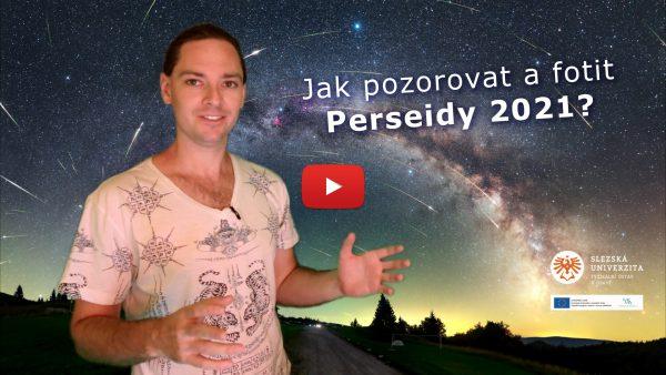 Video: Jak pozorovat a fotografovat Perseidy 2021